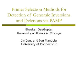 Primer Selection Methods for Detection of Genomic Inversions and Deletions via PAMP