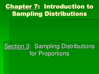 Chapter 7 :  Introduction to Sampling Distributions