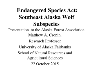 Matthew A. Cronin,  Research Professor University of Alaska Fairbanks