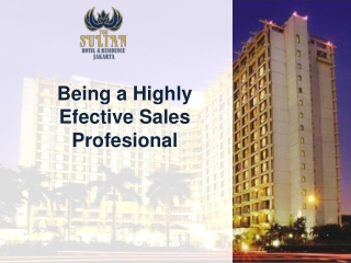 Being a Highly Efective Sales Profesional