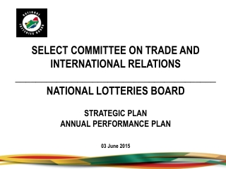 SELECT COMMITTEE ON TRADE AND INTERNATIONAL RELATIONS      _______________________________________