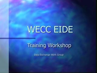 WECC EIDE