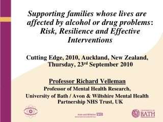 Supporting families whose lives are affected by alcohol or drug problems