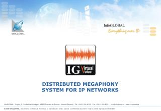 DISTRIBUTED MEGAPHONY  SYSTEM FOR IP NETWORKS