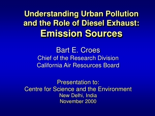 Understanding Urban Pollution and the Role of Diesel Exhaust: Emission Sources