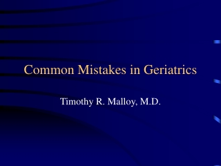 Common Mistakes in Geriatrics