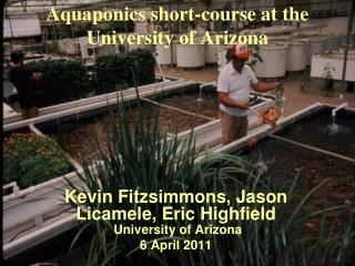 Aquaponics short-course at the University of Arizona