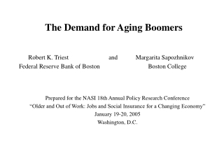The Demand for Aging Boomers
