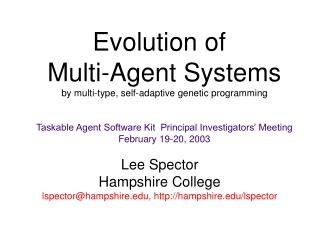 Lee Spector Hampshire College lspector@hampshire, hampshire/lspector