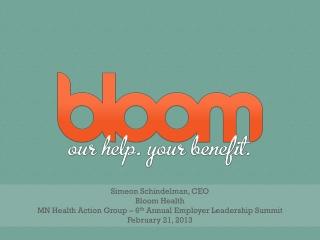 Simeon Schindelman, CEO Bloom Health
