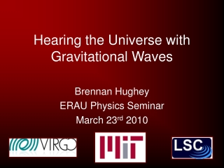 Hearing the Universe with Gravitational Waves