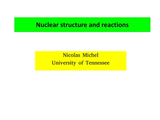 Nuclear structure and reactions