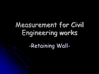 Measurement for Civil Engineering works