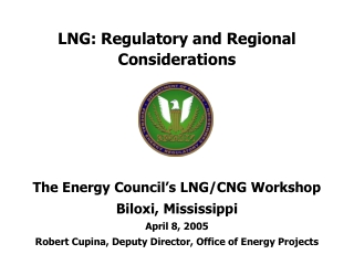 LNG: Regulatory and Regional Considerations