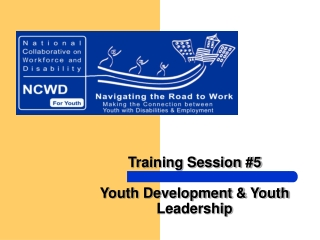 Training Session #5 Youth Development & Youth Leadership