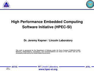 High Performance Embedded Computing Software Initiative (HPEC-SI)