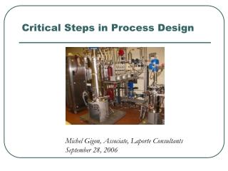 Critical  Steps in Process Design