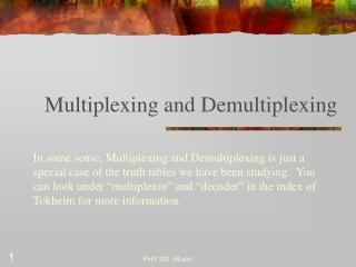 Multiplexing and Demultiplexing