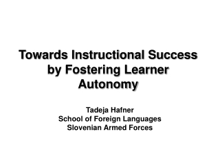 Towards Instructional Success by Fostering Learner Autonomy
