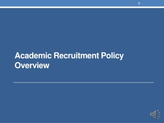 Academic Recruitment Policy Overview