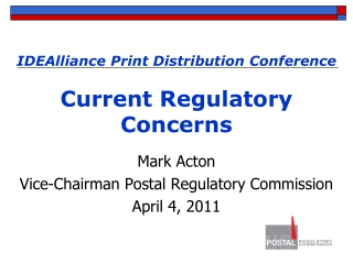IDEAlliance Print Distribution Conference  Current Regulatory Concerns