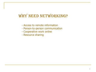 WHY NEED NETWORKING?
