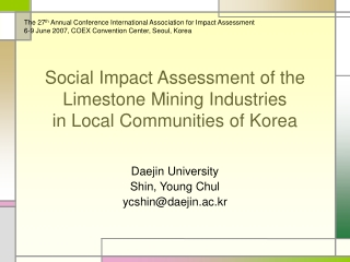 Social Impact Assessment of the Limestone Mining Industries  in Local Communities of Korea