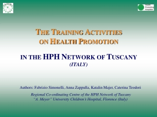 T HE  T RAINING  A CTIVITIES  ON  H EALTH  P ROMOTION IN THE  HPH N ETWORK OF  T USCANY  (ITALY)