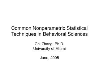 Common Nonparametric Statistical Techniques in Behavioral Sciences