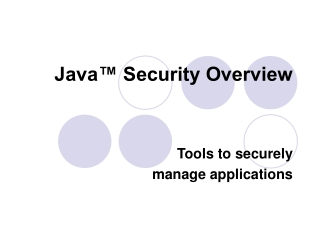 Java™ Security Overview