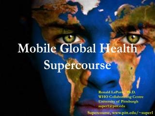 Mobile Global Health Supercourse