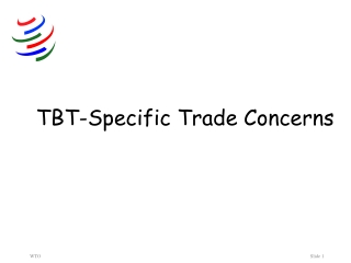 TBT-Specific Trade Concerns