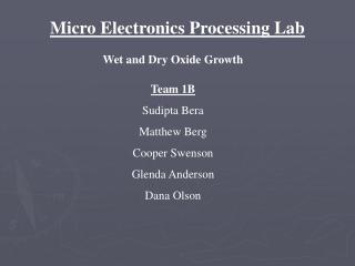Micro Electronics Processing Lab