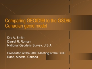 Comparing GEOID99 to the GSD95 Canadian geoid model