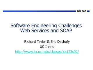 Software Engineering Challenges Web Services and SOAP