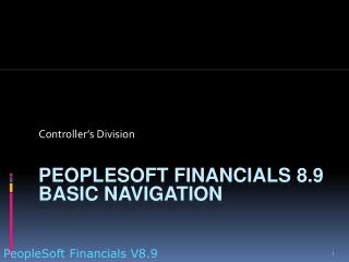PeopleSoft Financials 8.9 Basic Navigation