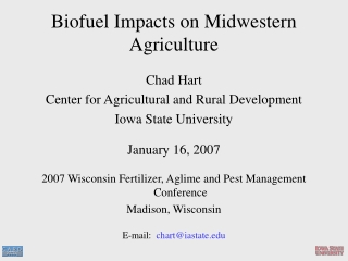 Biofuel Impacts on Midwestern Agriculture