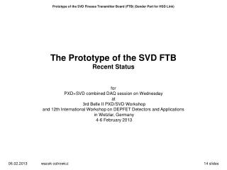 Prototype of the SVD Finesse Transmitter Board (FTB) (Sender Part for HSD Link)
