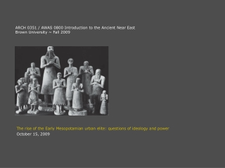 The rise of the Early Mesopotamian urban elite: questions of ideology and power
