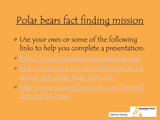 Polar bears fact finding mission