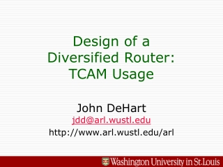 Design of a Diversified Router:  TCAM Usage