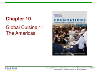 Chapter 10 Global Cuisine 1: The Americas