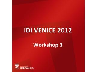 IDI VENICE 2012