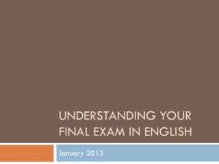 Understanding Your Final Exam in English