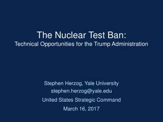 The Nuclear Test Ban:  Technical Opportunities for the Trump Administration
