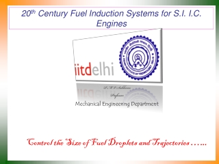 20 th  Century Fuel Induction Systems for S.I. I.C. Engines