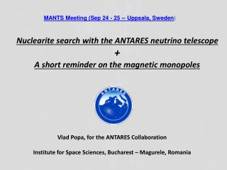 Nuclearite search with the ANTARES neutrino telescope + A short reminder on the magnetic monopoles