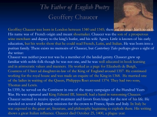 The Father of English Poetry Geoffery  Chaucer