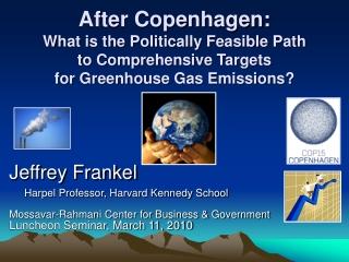 Jeffrey Frankel Harpel Professor, Harvard Kennedy School