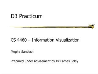 D3 Practicum
